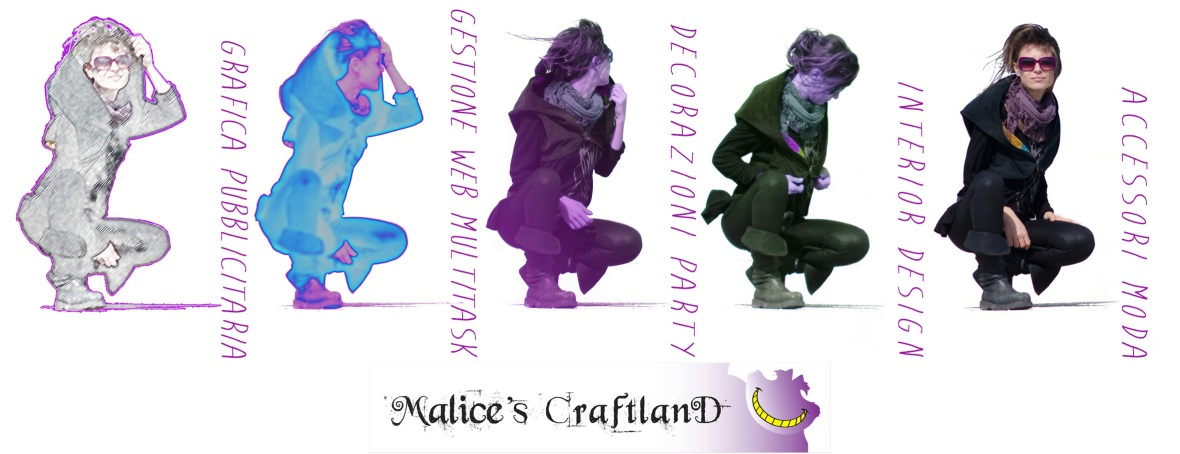 Malice's Craftland - riciclo creativo - accessori moda - interior design - decorazioni party - gestione wb multitask - grafica pubblicitaria